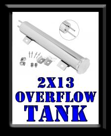 2 x 13 Overflow Tank